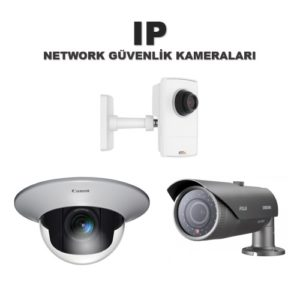 IP Güvenlik Kameraları